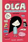 Olga and the Smelly Thing from Nowhere (Olga, #1)