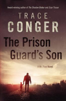 The Prison Guards Son