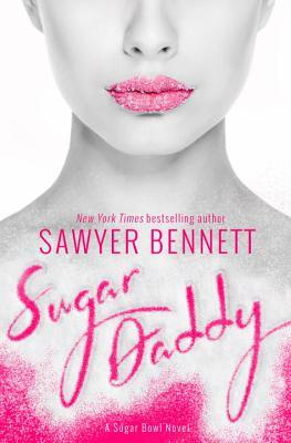 Sugar Daddy (Sugar Bowl, #1)