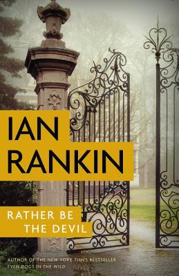 Book Review: Rather Be the Devil by Ian Rankin