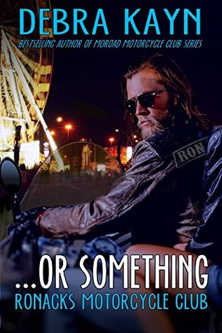 Review: …or Something – Debra Kayn