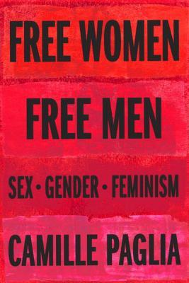 Free Women, Free Men: Essays on Sex, Gender, and Feminism EPUB