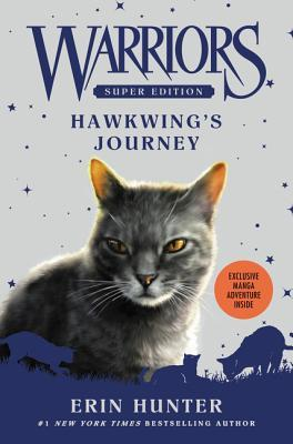 Hawkwing's Journey (Warriors Super Edition #9)