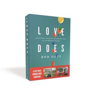 Love Does Church Campaign Kit: Discover a Secretly Incredible Life in an Ordinary World