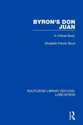 Byron's Don Juan: A Critical Study