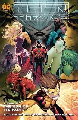 Teen titans vol. 3: the sum of its parts by Scott Lobdell