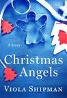Christmas Angels: A Novella