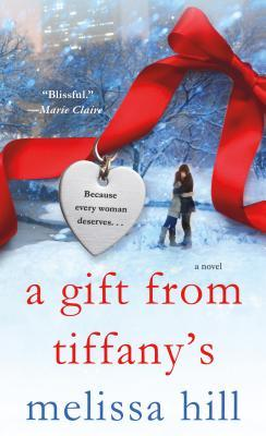 A Gift from Tiffanys: A Novel