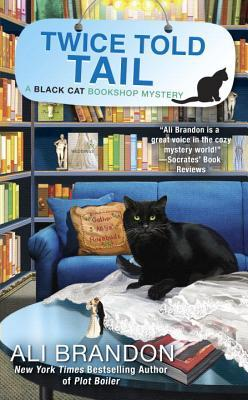 Twice Told Tail (Black Cat Bookshop Mystery #6)