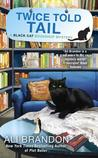 Twice Told Tail (Black Cat Bookshop Mystery #6)