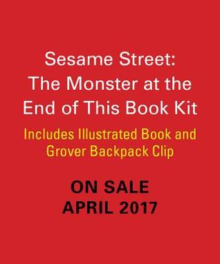 Sesame Street: The Monster at the End of this Book: Includes Illustrated Book and Grover Backpack Clip