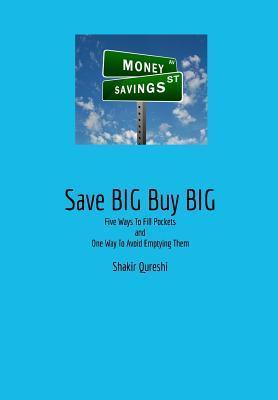 Save Big Buy Big