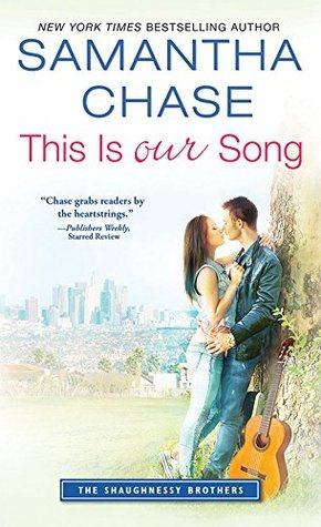 This Is Our Song by Samantha Chase