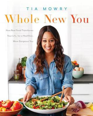 Whole New You by Tia Mowry