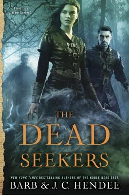 The Dead Seekers by Barb Hendee