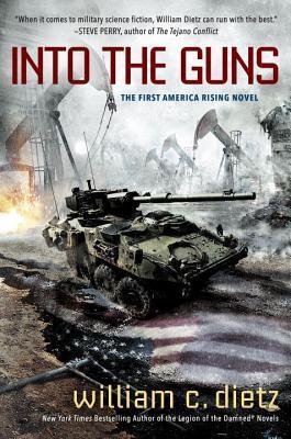 Into the Guns (America Rising, #1)
