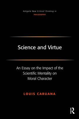 science and virtue an essay on the impact of the scientific 5613693
