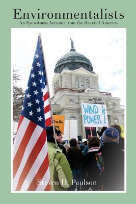 Environmentalists by Steven D. Paulson