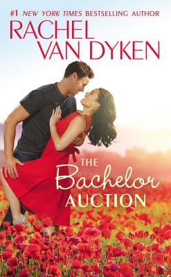 ARC Review | The Bachelor Auction (The Bachelors of Arizona #1) by Rachel Van Dyken