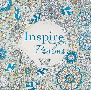 Inspire: Psalms: Coloring & Creative Journaling Through the Psalms by Anonymous