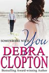 Somewhere With You (Windswept Bay, #2)