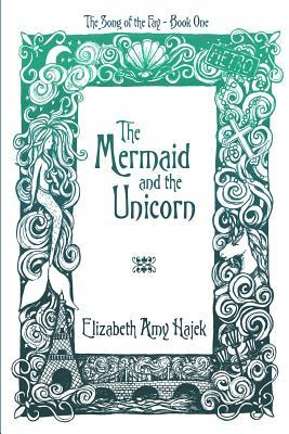 The Mermaid and the Unicorn