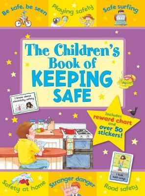 the-children-s-book-of-keeping-safe-includes-reward-chart-and-over-50-stickers-age-5