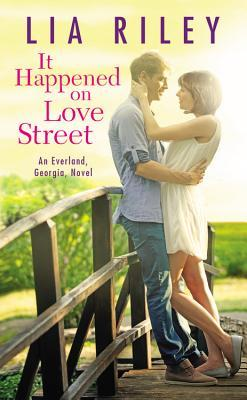 It Happened on Love Street (Everland #1)