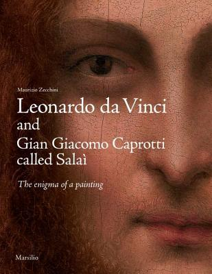 Leonardo Da Vinci and Gian Giacomo Caprotti Called Salai: The Enigma of a Painting
