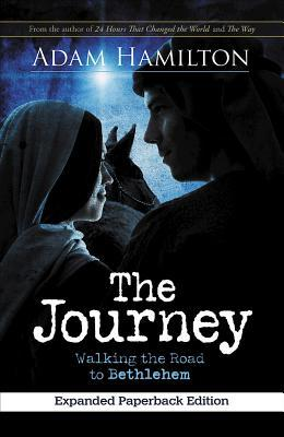 The Journey, Expanded Paperback Edition: Walking the Road to Bethlehem