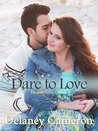 Dare to Love: A Sweet Contemporary Romance (Finding Love Book 4)