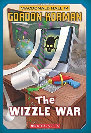 The Wizzle War (Macdonald Hall #4)