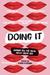 Doing It: A Sex-Positive An...