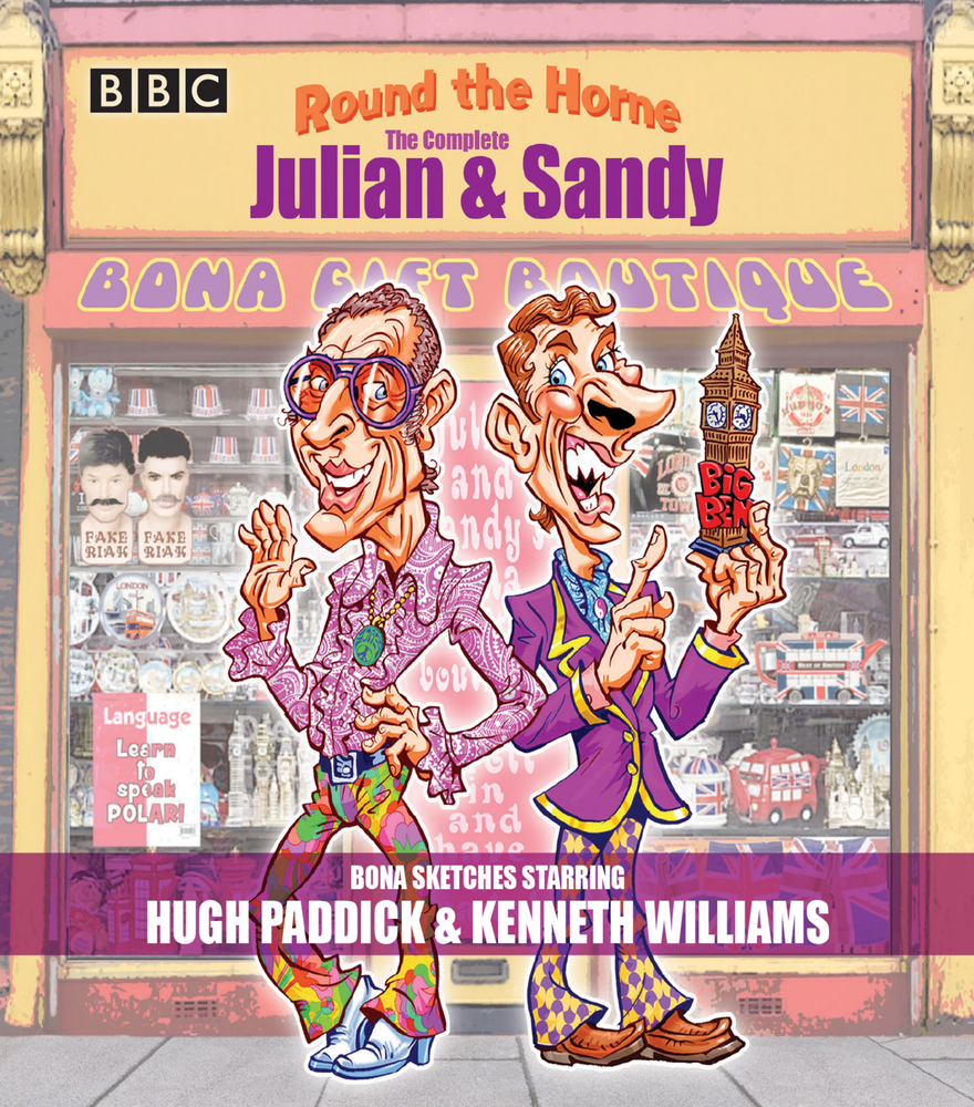 Round the Horne: The Complete Julian  Sandy: Classic BBC Radio comedy