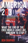 America 2030 by Ben Shapiro