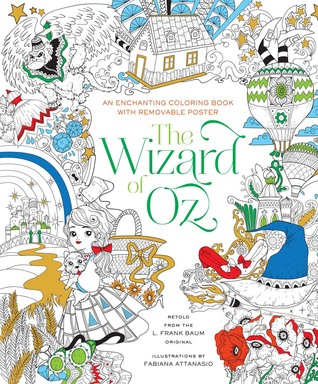 The Wizard of Oz Coloring Book by Fabiana Attanasio