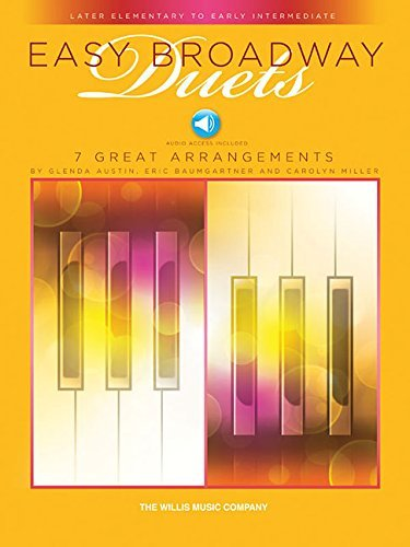 Easy Broadway Duets: Later Elementary to Early Intermediate Level - 1 Piano, 4 Hands
