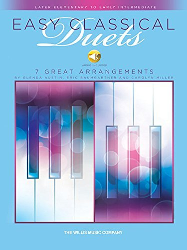Easy Classical Duets: Later Elementary to Early Intermediate Level 1 Piano, 4 Hands