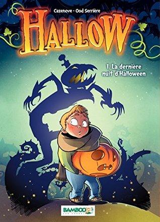 Hallow (version Manga) - Tome 1 - La dernière nuit d'Halloween