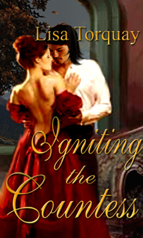 Igniting the Countess by Lisa Torquay