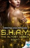 S.H.A.Y. by Christina Leigh Pritchard
