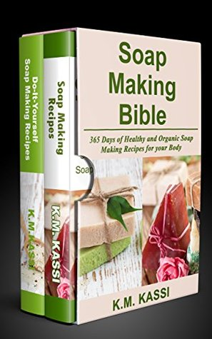 Soap making bible 365 days of healthy and organic soap making 31455802 solutioingenieria Image collections