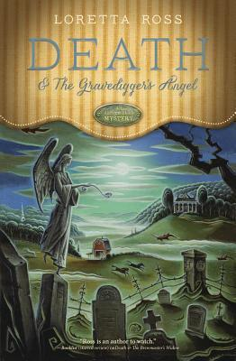 Death & the Gravedigger's Angel (Loretta Ross)