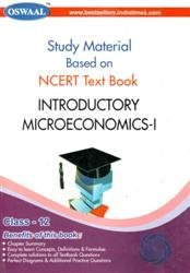 Oswaal Study Material Based on NCERT Text Book: Introductory Microeconomics for Class 12