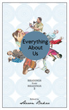 Everything About Us: Readings from Readings 3
