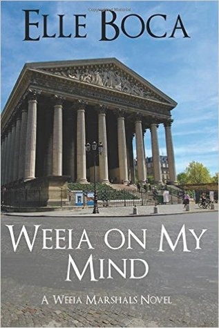 Weeia on My Mind by Elle Boca