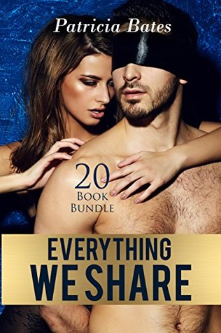Erotica: Everything We Share (New Adult Romance Bundle)