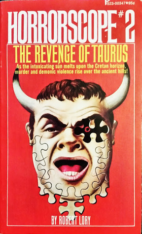 The Revenge of Taurus (Horrorscope #2)