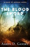 The Blood Sword (Hand of Adonai Collection Book 2)