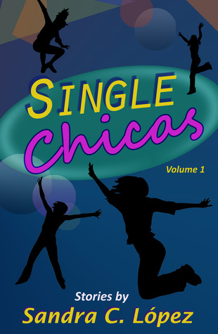 Single Chicas (Single Chicas, Volume 1)